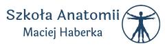 Szkoła Anatomii – Maciej Haberka